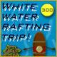 White Water Rafting Trip
