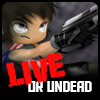 Live Or Undead