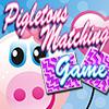 Matching Pigletons